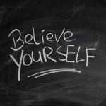 Credi in te stesso!